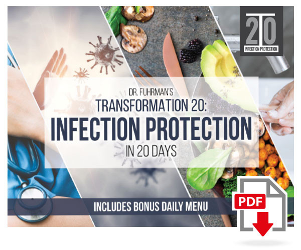 Dr. Fuhrman's Transformation 20: Infection Protection in 20 Days - Digital