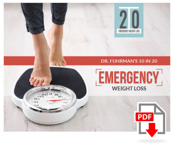 Dr. Fuhrman's 10 in 20: Emergency Weight Loss Program - Digital
