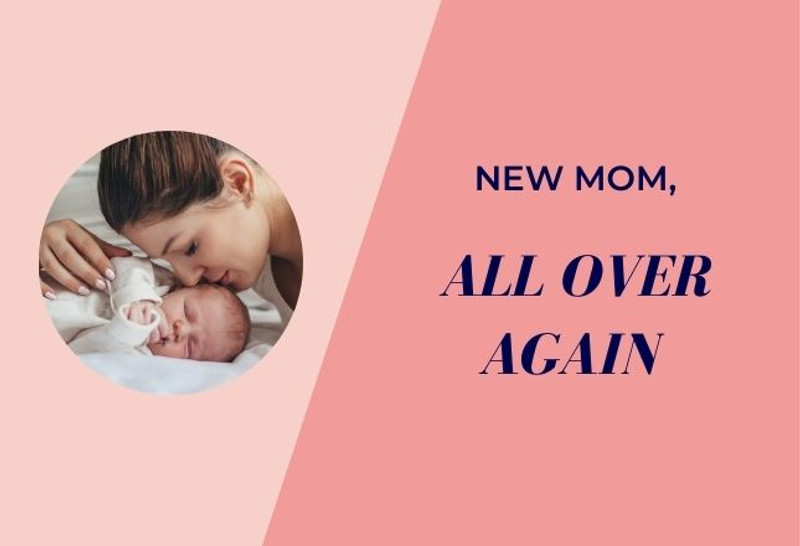 New Mom, All Over Again