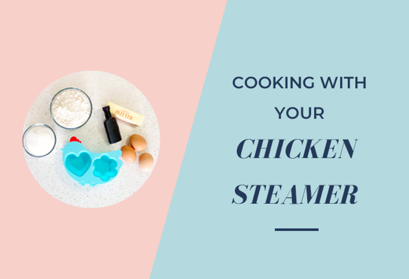 Cooking with your Innobaby Chicken Steamer