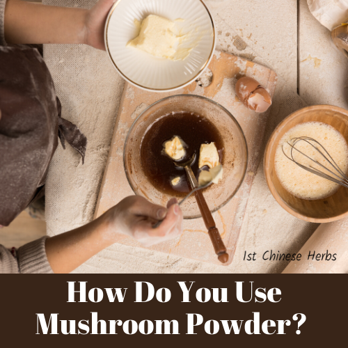 How to use mushroom powder in the kitchen to improve your health.
