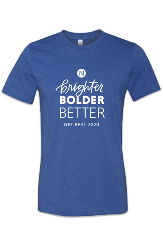 "Men's ""Brighter Bolder Better"" Get Real T-Shirt"