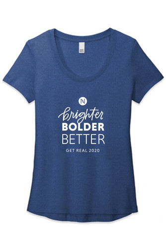 """Women's """"Bright Bolder Better"""" Get Real T-Shirt"""
