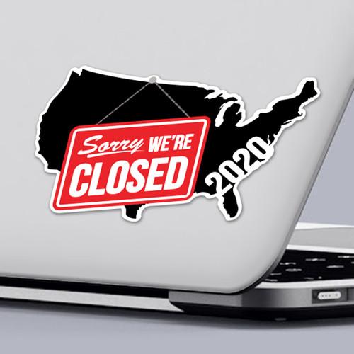 Funny 2020 Quarantine Sticker with Sorry We're Closed Sticker Design