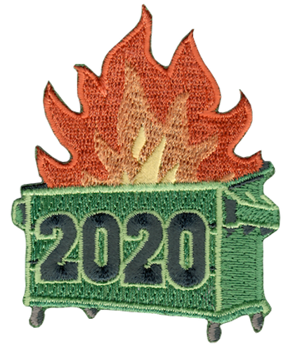 2020 Dumpster Fire Patch - IRON ON