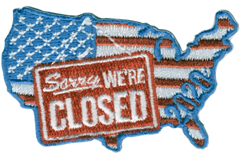 America Sorry We're Closed Flag Patch - IRON ON
