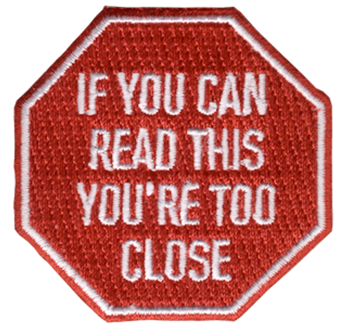 Funny 2020 Quarantine Patch with If You Can Read This You're Too Close Iron On Patch Design