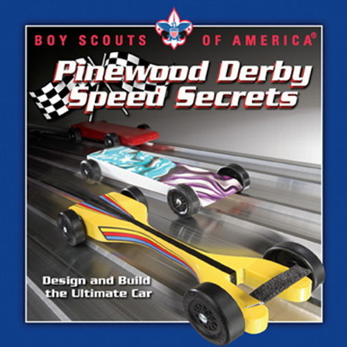 Pinewood Derby Speed Secrets Book