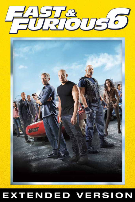 Fast and Furious 6: Extended Version