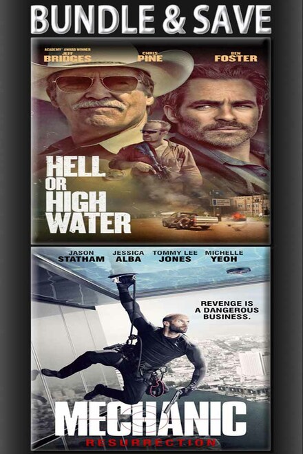 Hell or High Water + Mechanic Resurrection BUNDLE