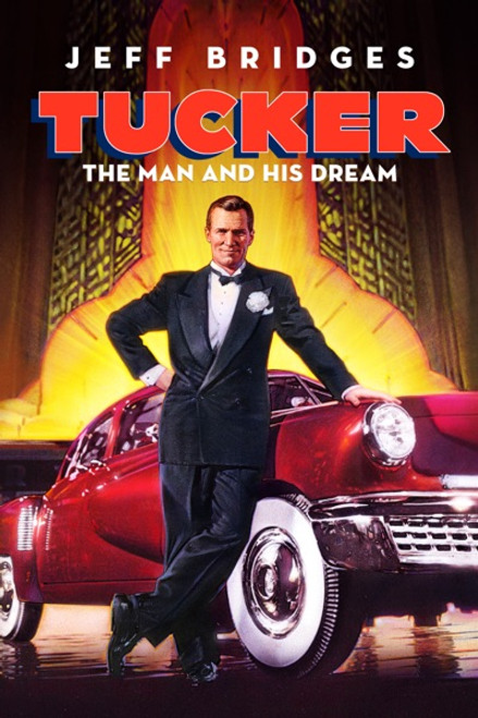 Tucker: The Man And His Dreams