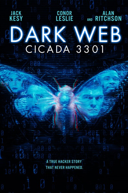 Dark Web Cicada 3301 [Vudu HD or iTunes 4K]