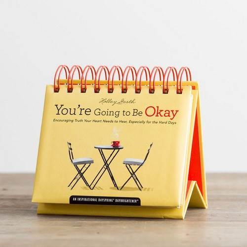 Daybrightener: You're Going To Be Okay