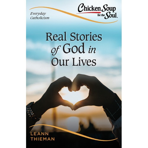 Book: Real Stories of God in Our Lives