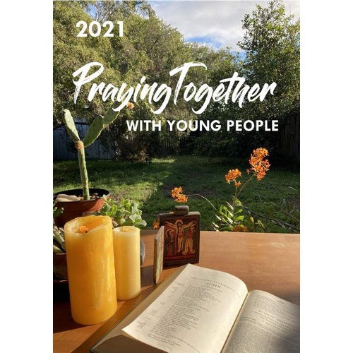 Praying Together with Young People 2021 - replaces We Pray as One
