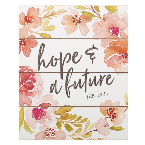 Wall Plaque: Hope and a Future Flowers 33cm x 40cm
