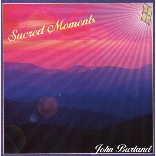 CD: Sacred Moments - John Burland