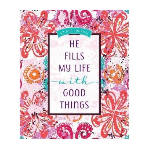 Journal: He Fills My Life with Good Things