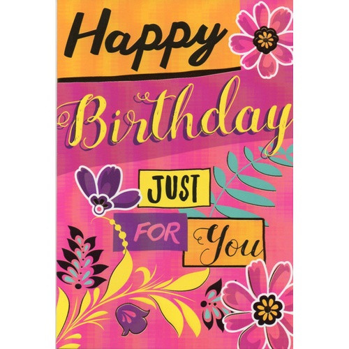 Card: Happy Birthday Just for You - Bright Colours