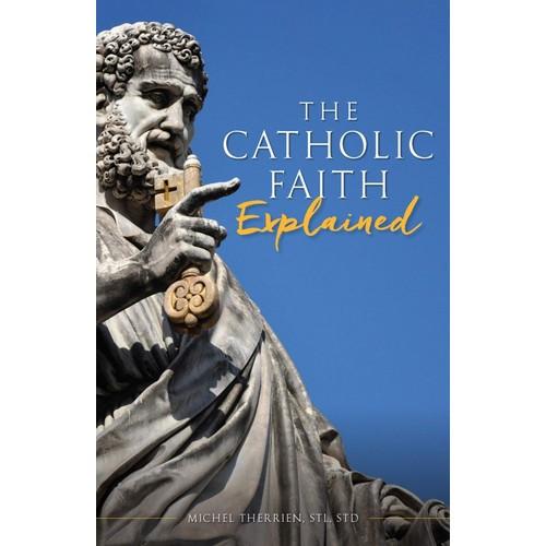 Book: The Catholic Faith Explained