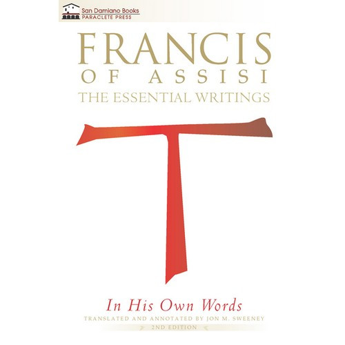 Book: Francis of Assisi - The Essential Writings In His Own Words