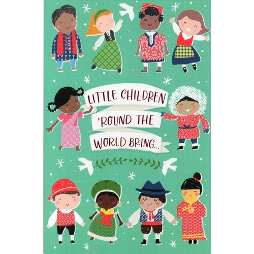 Card: Christmas - Little Children Round The World Bring