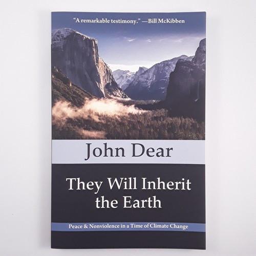 Book: They Will Inherit the Earth - John Dear