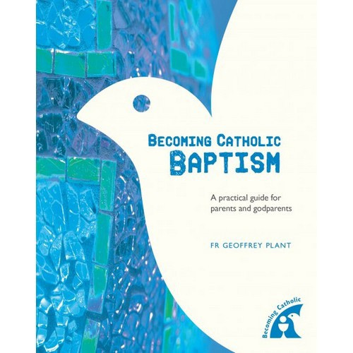 Book: Becoming Catholic: Baptism Revised Edition