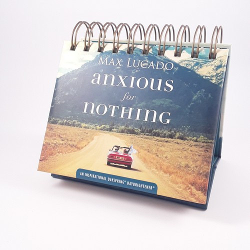 Daybrightener:  Anxious For Nothing - Max Lucado