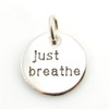 Just Breathe Charm