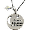 Dream Believe Achieve with Swarovski Crystal Necklace