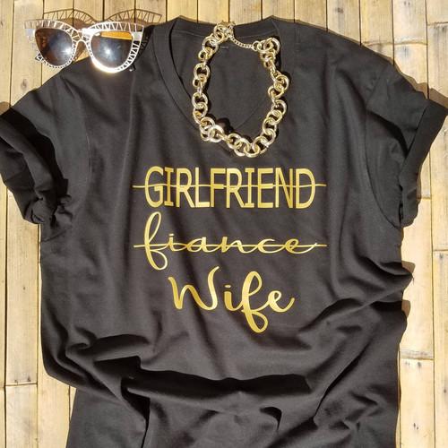 Girlfriend Fiance Wife Bridal Party Shirt