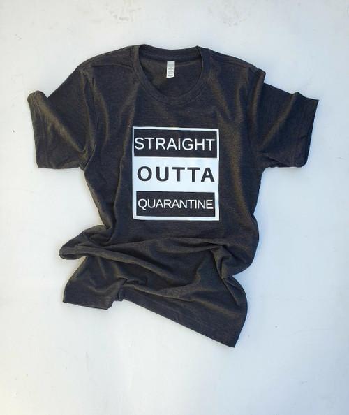 Straight Outta Quarantine Charcoal Gray T-Shirt