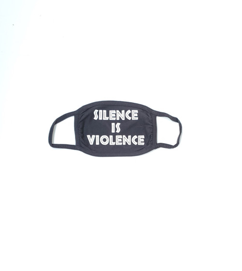 Silence Is Violence face Mask