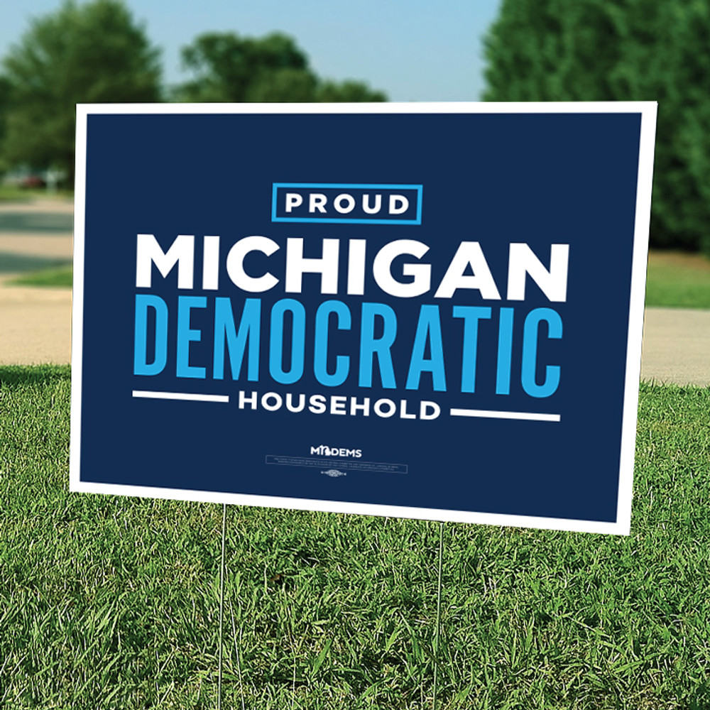 "Proud Michigan Democrat Household - Navy Blue (18"" x 24"" Horizontally Oriented Coroplast Yard Sign)"
