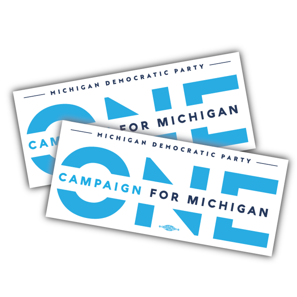 """ONE Campaign for Michigan (10"""" x 4.25"""" Vinyl Sticker -- Pack of Two!)"""