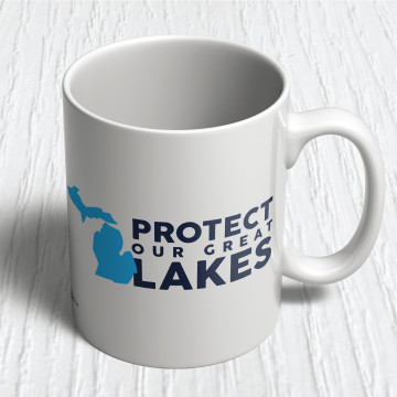 Protect Our Great Lakes (11oz. Coffee Mug)