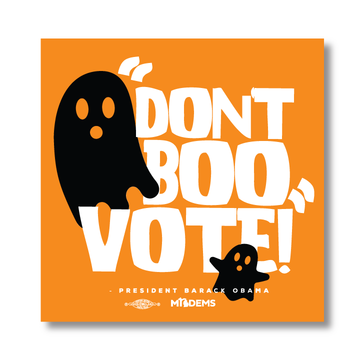 """Don't Boo, Vote!"" graphic on (4"" x4"" Vinyl Sticker -- Pack of Two!)"
