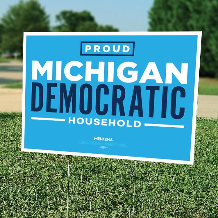 "Proud Michigan Democrat Household - Blue (18"" x 24"" Horizontally Oriented Coroplast Yard Sign)"
