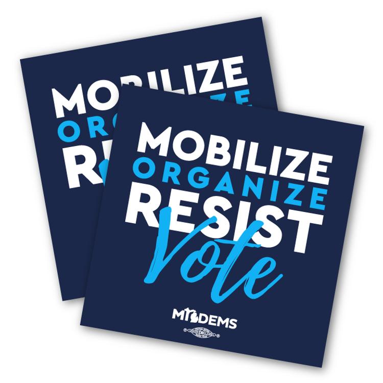 """Mobilize. Organize. Resist. Vote."" (4"" x 4"" Vinyl Sticker -- Pack of Two!)"