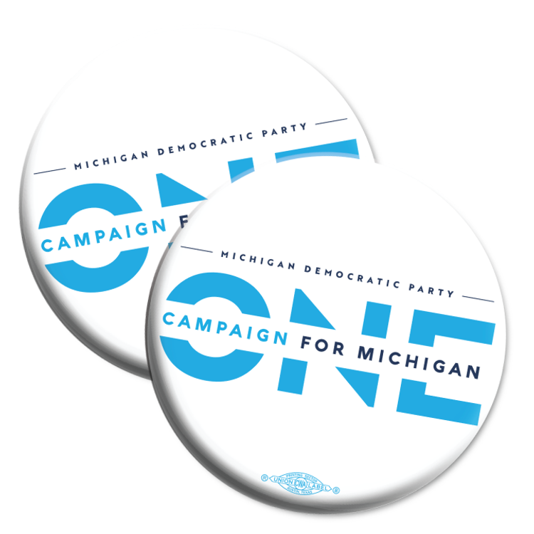"ONE Campaign for Michigan (2.25"" Mylar Button -- Pack Of Two!)"