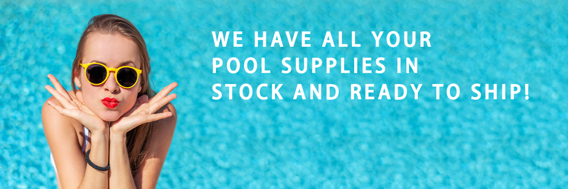 Pool Supplies in Stock