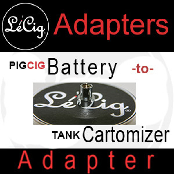 PIGCIG to TANK (EGO) Adapter