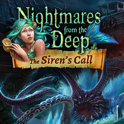 Nightmares from the Deep: The Sirens Call