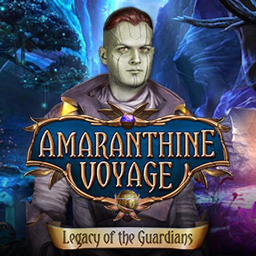 Amaranthine Voyage: Legacy of the Guardians