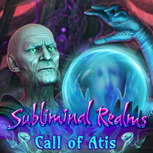 Subliminal Realms: Call of Atis