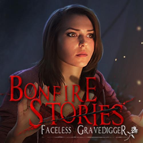 Bonfire Stories: The Faceless Gravedigger
