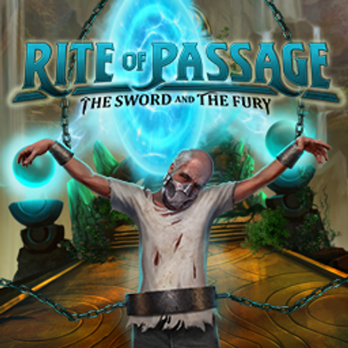 Rite of Passage The Sword and the Fury