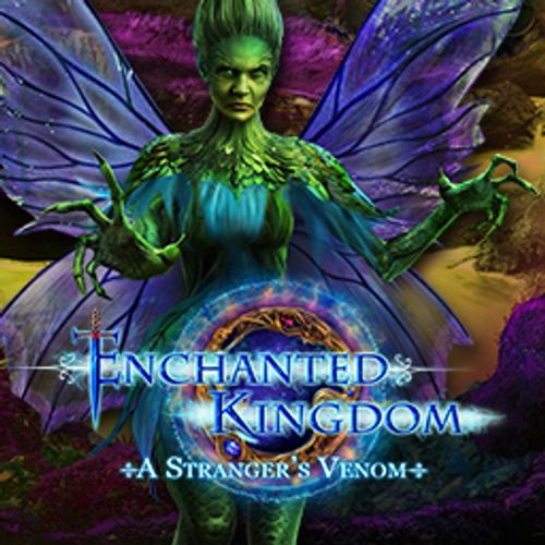 Enchanted Kingdom: A Strangers Venom