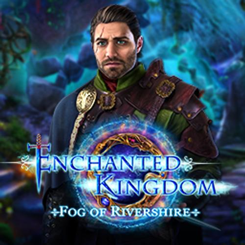 Enchanted Kingdom: Fog of Rivershire